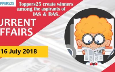 Toppers25_Current Affairs 16/07/2018