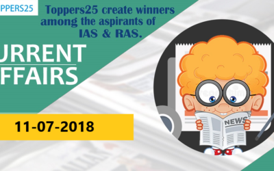 Toppers25_Current Affairs 11/07/2018