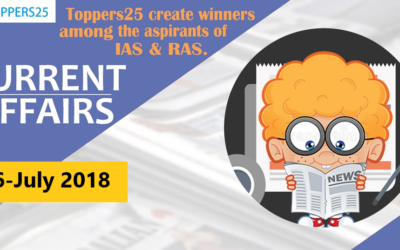 Toppers25_Current Affairs 06/07/2018