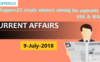 Toppers25_Current Affairs 09/07/2018