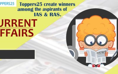 Toppers25 Current Affairs IAS/RAS Date:9/1/2019