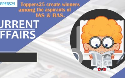 Toppers25 Current Affairs IAS/RAS Date:10/1/2019